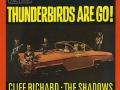 Album Thunderbirds are go met o.a. de song Shooting Star en de instrumentals Lady Penelope, Thunderbirds Theme en Zero X Theme.