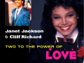 1984  Duet single Two To The Power Of Love van Cliff Richard met Janet Jackson.