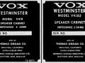 1966-1967- Vox Westminster Bass cabinets met 18 inch Cerwin Vega speaker V418 4 ohm en V4182 2 ohm 100 watt voor V1182 head.